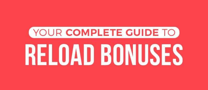 Reload bonuses for online casino players